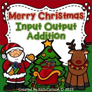 Merry Christmas Input Output Addition! Christmas Addition FUN! (Black Line)
