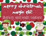 Merry Christmas, Magic Elf! Christmas Literacy and Math Centers