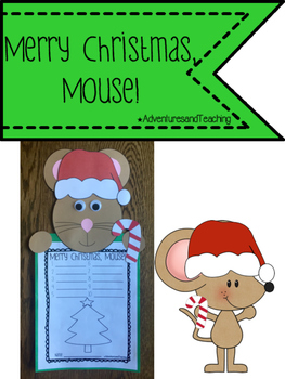 Merry Christmas, Mouse! {Craftivity}
