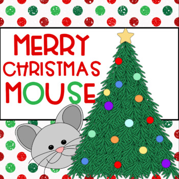 Merry Christmas Mouse Speech and Language Book Companion
