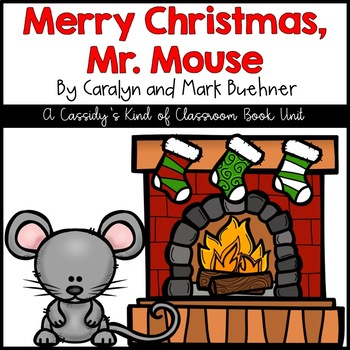 Merry Christmas, Mr. Mouse Book Unit