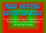 Merry Christmas and Santa Claus in different languages around the world