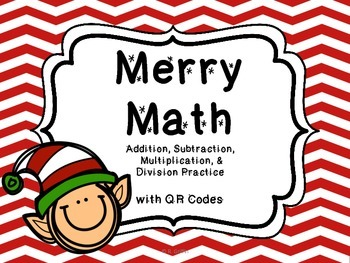 Merry Math with QR Codes Task Cards & Printables (NBT4-6: