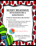 Merry Meanings! with Homonyms & Homophones