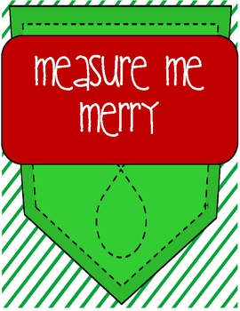 Merry Measure Me Please