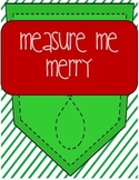 Merry Measure Me