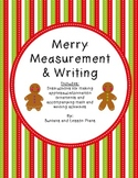 Merry Measurement and Writing