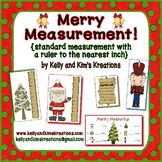 Merry Measurement!  {standard measurement with the ruler t
