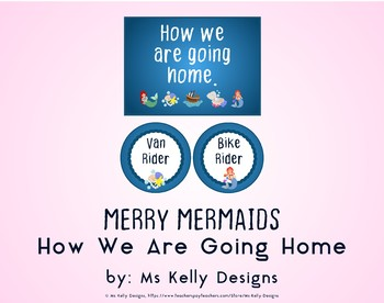 Merry Mermaids How We Are Going Home System