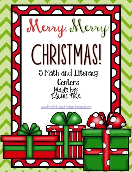 Merry, Merry Christmas!! 5 Math and 5 Literacy Centers