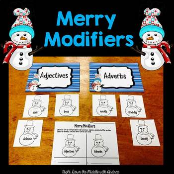 Merry Modifiers {Center Activity for Adjectives and Adverbs}