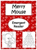 Merry Mouse- Emergent Reader