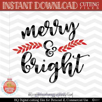 Merry and Bright SVG - Christmas SVG -Christmas Clipart, Christmas saying SVG
