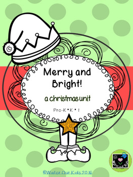 Merry and Bright Thematic Christmas Unit (aussi disponible