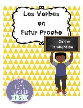 Mes Verbes au Future (er, re, ir)