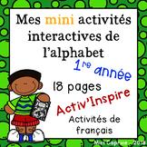 Mes activités interactives sur l'alphabet - 1re année