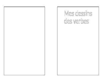 Mes dessins des verbes. My illustrations of verbs