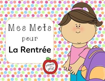 Mes mots pour la rentrée (My Words for Back to School) -- French Vocab Cards