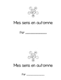 Mes sens en automne (science and autumn booklet) - en francais