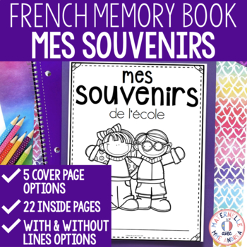 Mes souvenirs de l'école - FRENCH End of Year Memory Book
