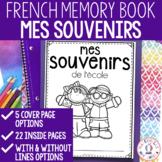 Mes souvenirs de l'école - FRENCH End of Year Memory Book