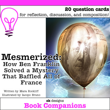 Mesmerized: How Ben Franklin Solved a Problem... Discussio