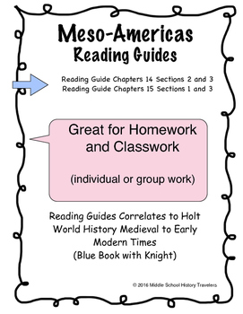 Meso-America Reading Guides for Holt Textbook