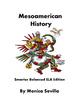 MesoAmerican History: Smarter Balanced ELA Edition