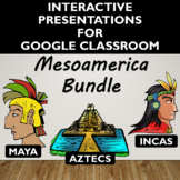 Mesoamerica Activity Bundle for Google Slides- Distance Learning
