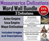 Civilizations of Mesoamerica Word Wall Bundle: Aztecs, Mayans, Inca Empires