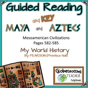 Pearson -My World History MESOAMERICA Guided Reading/Notes (Maya and Aztecs)