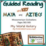 Mesoamerica-Pearson-My World History Guided Reading/Notes