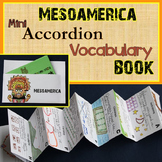Mesoamerica Mini-Accordion-Vocabulary Book (Maya, Aztec, Inca)
