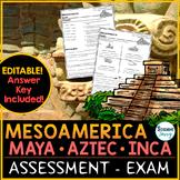 Mesoamerica: Olmec - Maya - Aztec - Inca Test