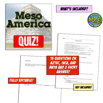 Mesoamerica Quiz! Inca, Maya, and Aztec Quiz!  Fully Editable!