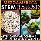 Mesoamerica STEM Challenges STEAM Activities Mayans Inca Aztec