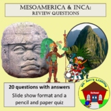 Mesoamerica and Inca Standards' Based Review Questions