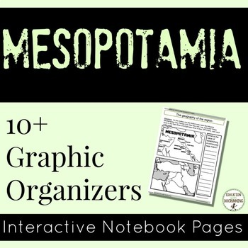 Mesopotamia Interactive Notebook Graphic Organizers for An