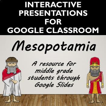 Mesopotamia Interactive Presentation for Google Slides