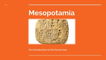 Mesopotamia - Intro to the Sumerians - Primary Sources, LP, PPT, and Worksheet!