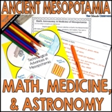 Mesopotamia: Math, Astronomy, and Medicine