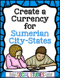 Mesopotamia Project: Create Currency for Sumerian City-States