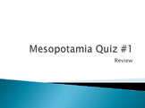 Mesopotamia Quiz #1 Review