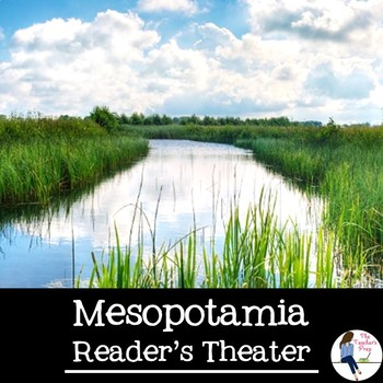 Mesopotamia Reader's Theater Skit