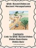 Ancient Mesopotamia Online Video, Questions, & Assessment