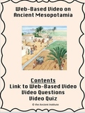 Ancient Mesopotamia Video, Questions, & Assessment (Distance Learning or PDF)
