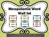 Ancient Mesopotamia Word Wall Set