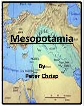 Mesopotamia byPeter Chrisp -Imagine It - Grade 6