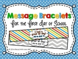 Message Bracelets for the First Day of School