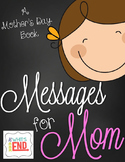 Messages For Mom {A Mother's Day Book} 2 Versions for older and younger kiddos!